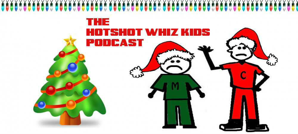 The Hotshot Whiz Kids Podcast Network