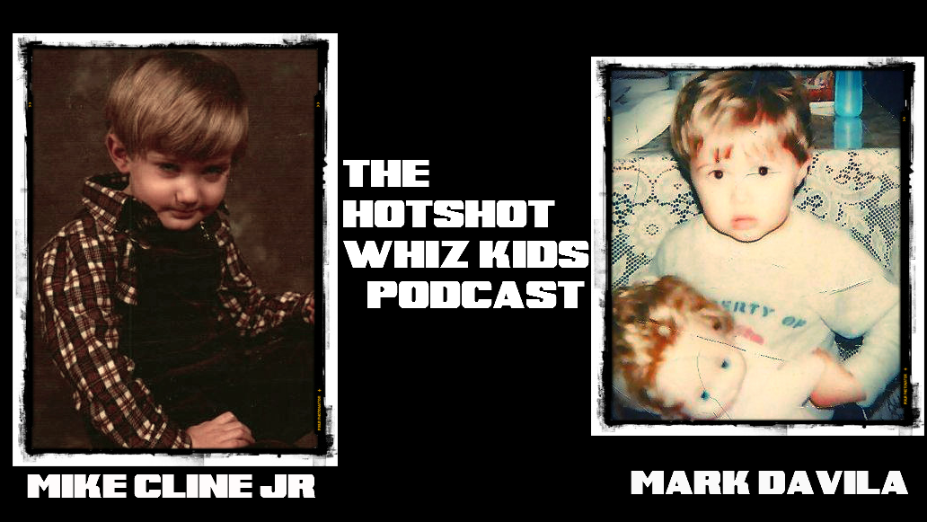 The Hotshot Whiz Kids Pod