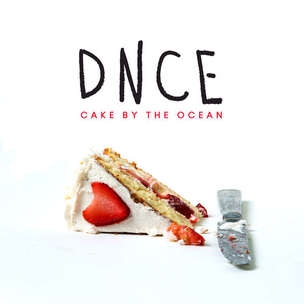 dnce-cake-by-the-ocean-single